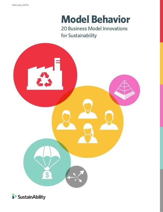 Model Behavior: 20 Business Model Innovations for Sustainability