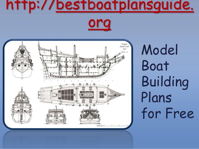 Model boat building plans for free for Build a house online free