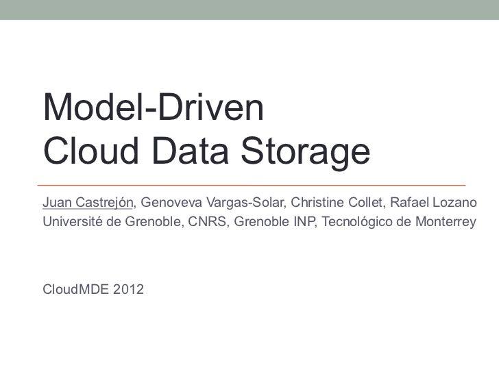 Model-Driven Cloud Data Storage