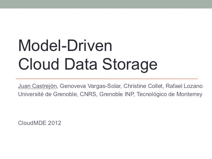 Model-Driven Cloud Data Storage