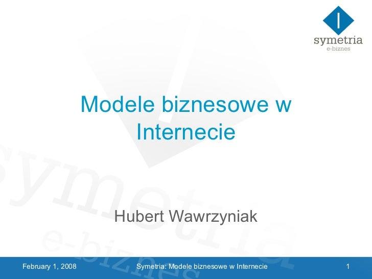Modele biznesowe w Internecie Hubert Wawrzyniak