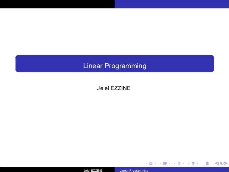 Linear Programming  Jelel EZZINE  Jelel EZZINE  Linear Programming