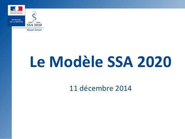 Le Modèle SSA 2020 11 décembre 2014