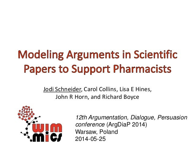 Modeling arguments in scientific papers ArgDiaP 2014 05-23