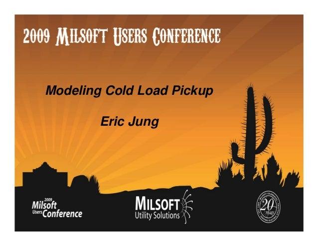 Modeling Cold Load Pickup Eric Jung