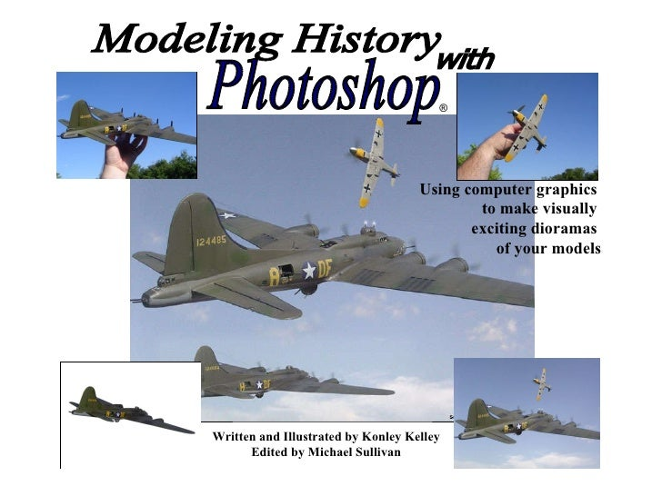 """""""Modeling History with Photoshop"""" Book Concept"""