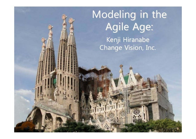 Modeling in the Agile Age