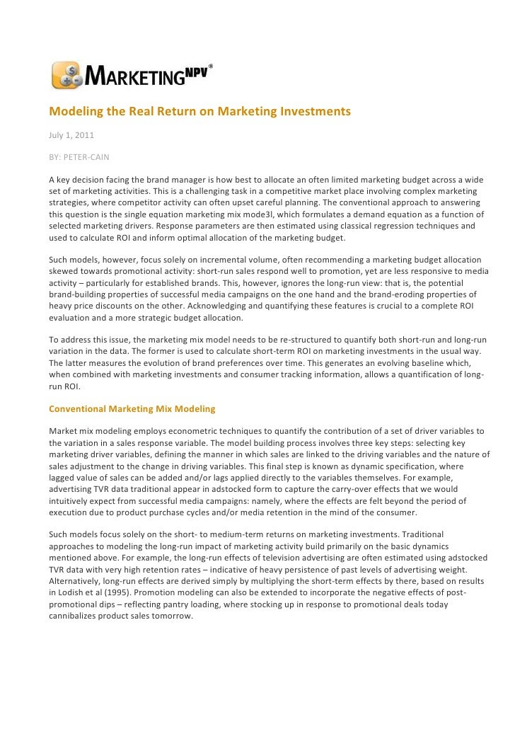Modeling the Real Return on Marketing Investments<br />July 1, 2011<br />BY: PETER-CAIN<br />A key decision facing the bra...