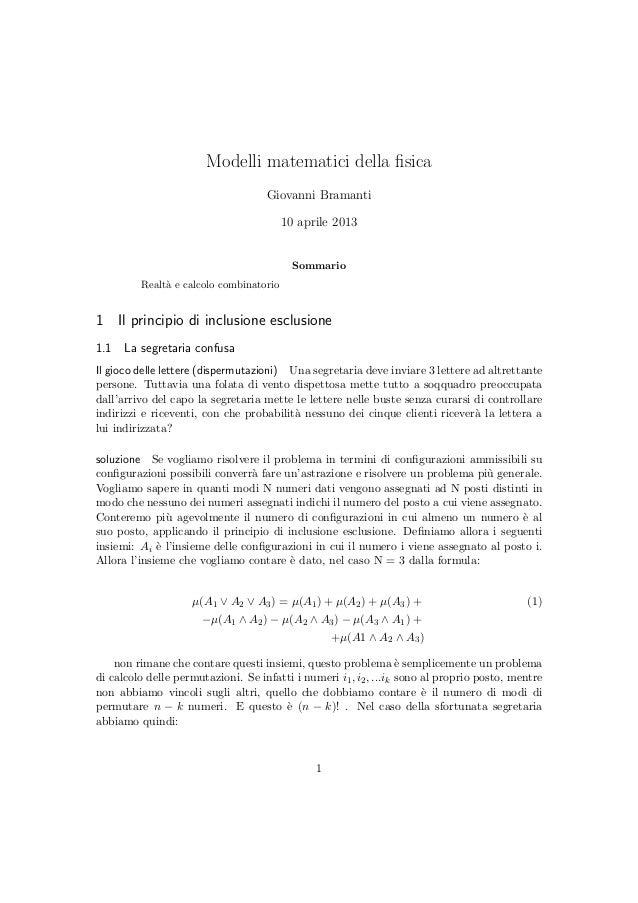 Modelli matematici della fisica Giovanni Bramanti 10 aprile 2013 Sommario Realt`a e calcolo combinatorio 1 Il principio di ...