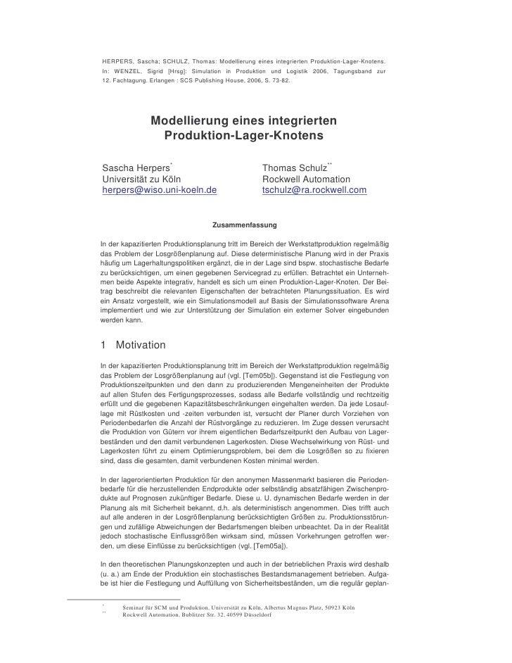 HERPERS, Sascha; SCHULZ, Thomas: Modellierung eines integrierten Produktion-Lager-Knotens. In: WENZEL, Sigrid [Hrsg]: Simu...
