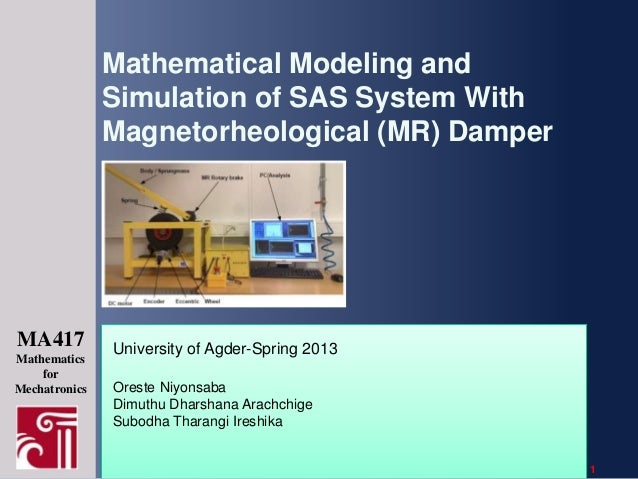 Mathematical Modeling and Simulation of SAS System With Magnetorheological (MR) Damper  MA417 Mathematics for Mechatronics...