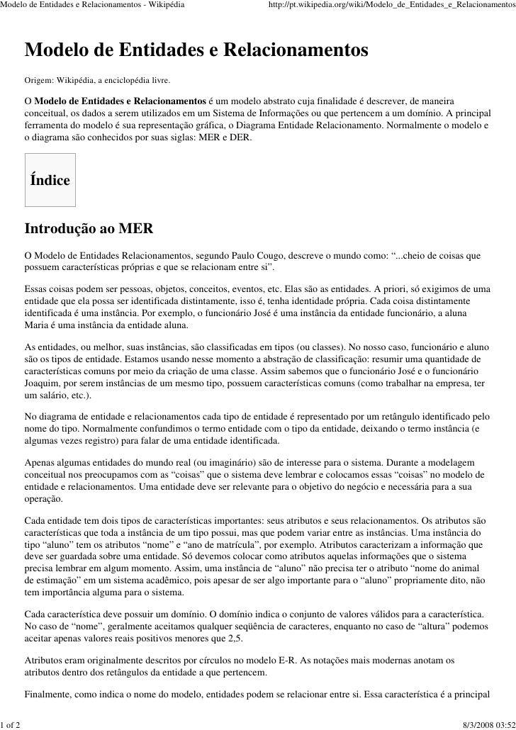 Modelo de Entidades e Relacionamentos - Wikipédia                     http://pt.wikipedia.org/wiki/Modelo_de_Entidades_e_R...