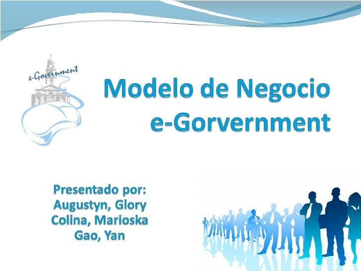 e-Government: un modelo de negocio para el cambio