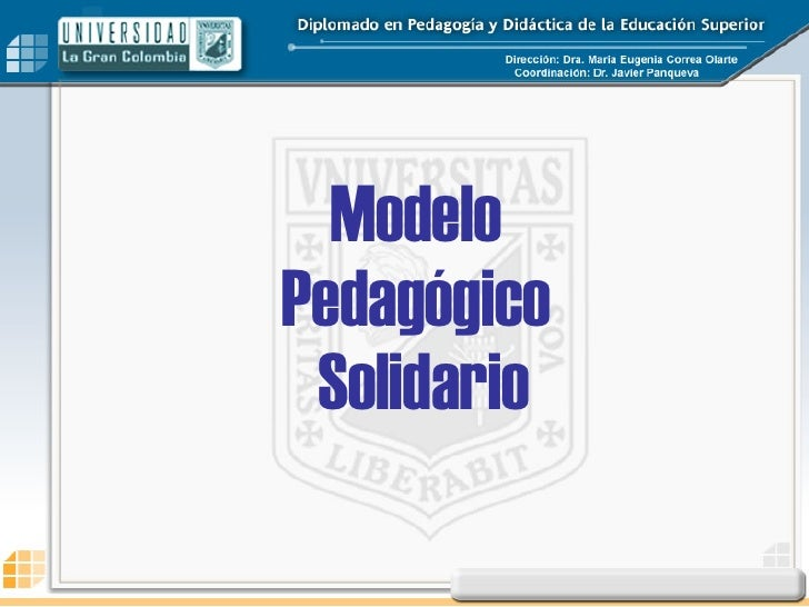 Modelo  Pedagógico  Solidario