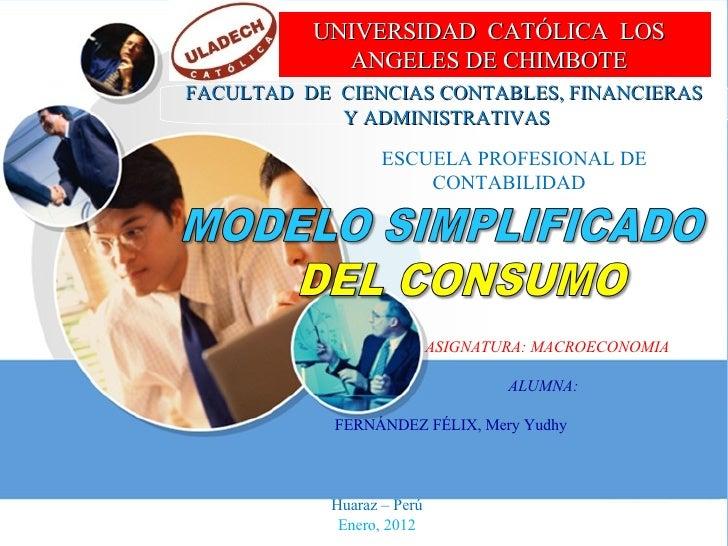UNIVERSIDAD CATÓLICA LOS            ANGELES DE CHIMBOTEFACULTAD DE CIENCIAS CONTABLES, FINANCIERAS            Y ADMINISTRA...