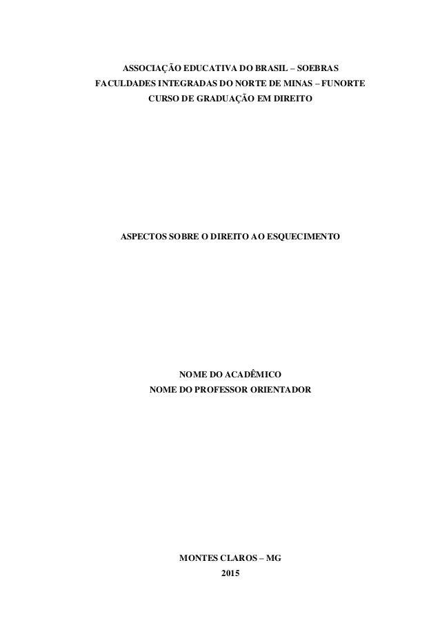 ASSOCIAÇÃO EDUCATIVA DO BRASIL – SOEBRAS FACULDADES INTEGRADAS DO NORTE DE MINAS – FUNORTE CURSO DE GRADUAÇÃO EM DIREITO A...