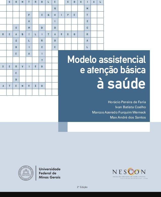 Modelo Assistencial de Atenção Básica à Saúde - Nescon UFMG