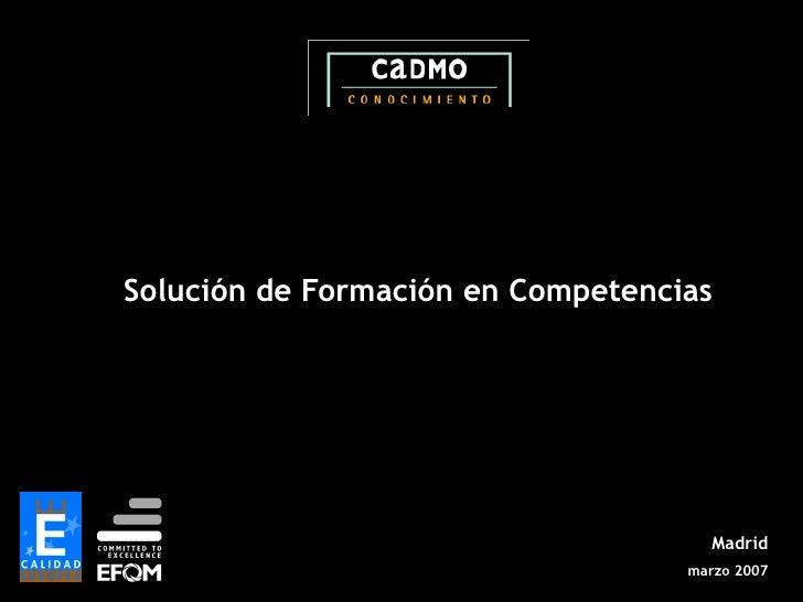 Solución de Formación en Competencias                                          Madrid                                    m...