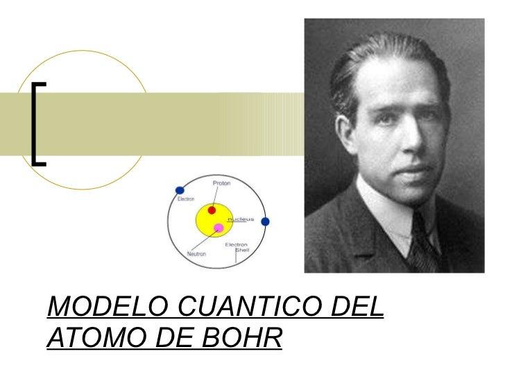 MODELO CUANTICO DEL ATOMO DE BOHR