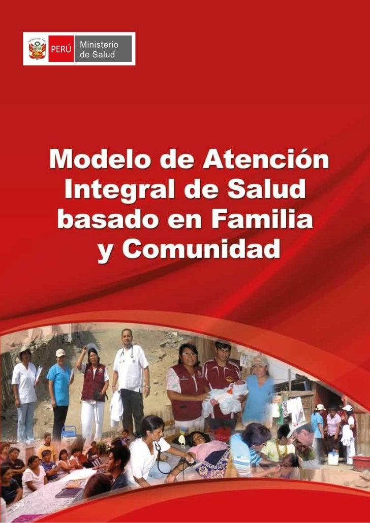 MAIS Modelo de Atencion Integral de Salud Basado en Familia y Comunidad MINSA PERU