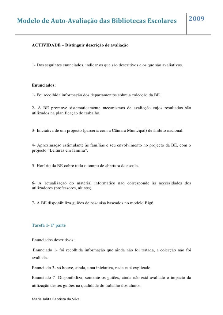 Modelo de Auto-Avaliação das Bibliotecas Escolares                                          2009       ACTIVIDADE – Distin...