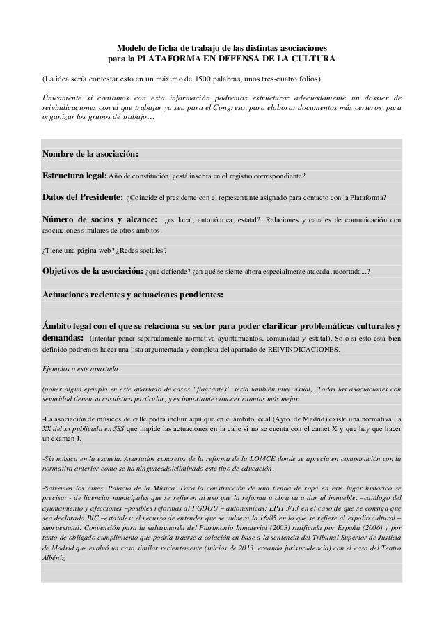 Modelo de ficha de trabajo de las distintas asociaciones para la PLATAFORMA EN DEFENSA DE LA CULTURA (La idea sería contes...