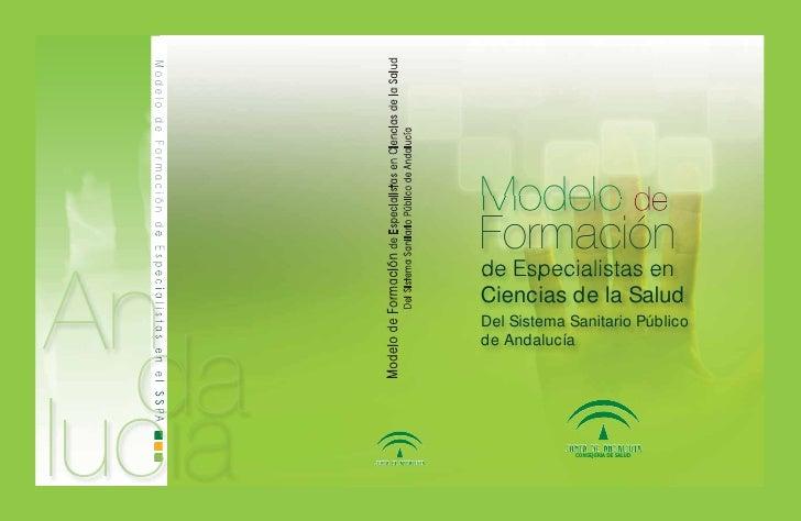 Modelo de Formación de Especialistas en Ciencias de la SaludModelo de Formación de Especialistas en el SSPA               ...