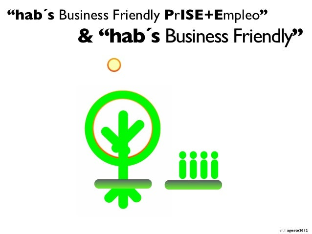 """hab´s Business Friendly PrISE+Empleo""          & ""hab´s Business Friendly""                                         v1.1 a..."