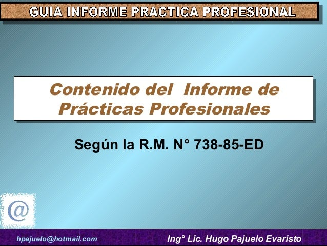 Contenido del Informe de       Contenido del Informe de        Prácticas Profesionales        Prácticas Profesionales     ...