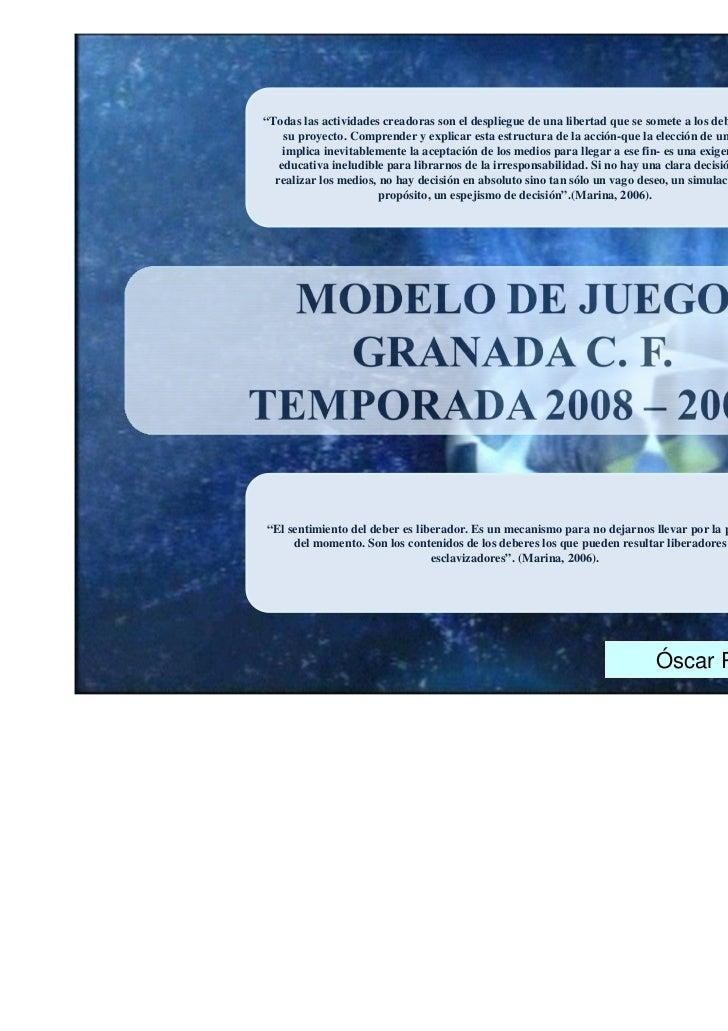 MODELO DE JUEGO 2008-2009. GRANADA F.C.