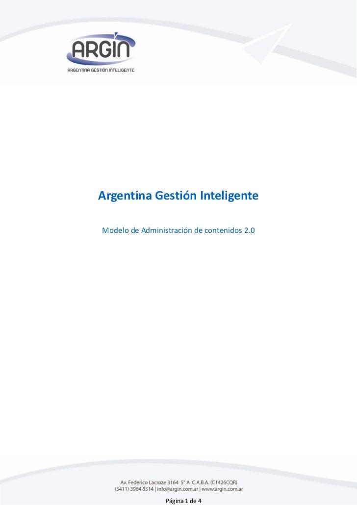 Argentina Gestión InteligenteModelo de Administración de contenidos 2.0                 Página 1 de 4