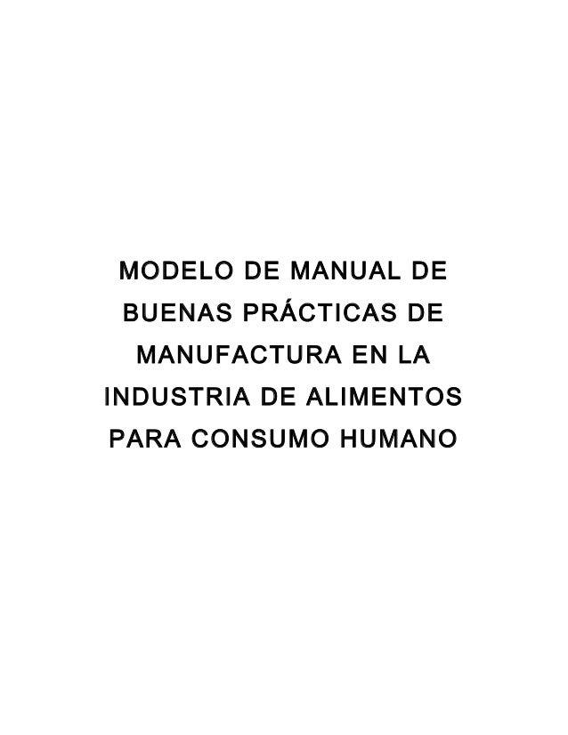 Modelo de manual de buenas prácticas de manufactura en la industria de alimentos