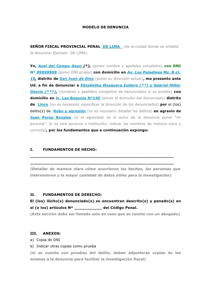 MODELO DE DENUNCIA     SEÑOR FISCAL PROVINCIAL PENAL DE LIMA              (de la ciudad donde se entabla la denuncia. Ejem...