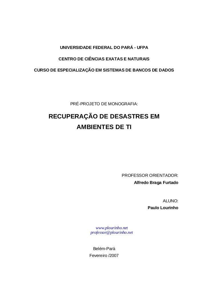 UNIVERSIDADE FEDERAL DO PARÁ - UFPA         CENTRO DE CIÊNCIAS EXATAS E NATURAISCURSO DE ESPECIALIZAÇÃO EM SISTEMAS DE BAN...