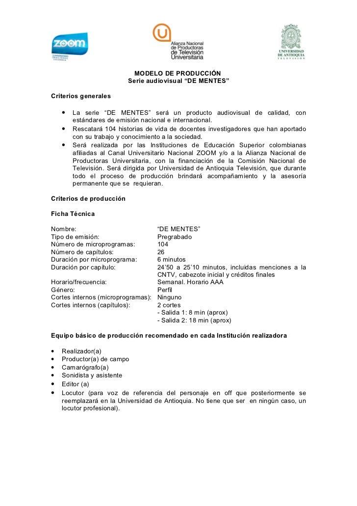 """MODELO DE PRODUCCIÓN                          Serie audiovisual """"DE MENTES""""Criterios generales    •   La serie """"DE MENTES""""..."""