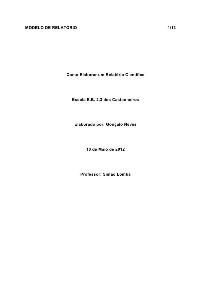 MODELO DE RELATÓRIO                                    1/13               Como Elaborar um Relatório Cientifico           ...