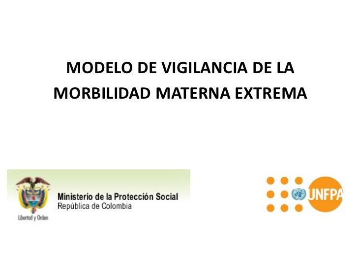 Modelo de Vigilancia de la morbilidad materna extrema