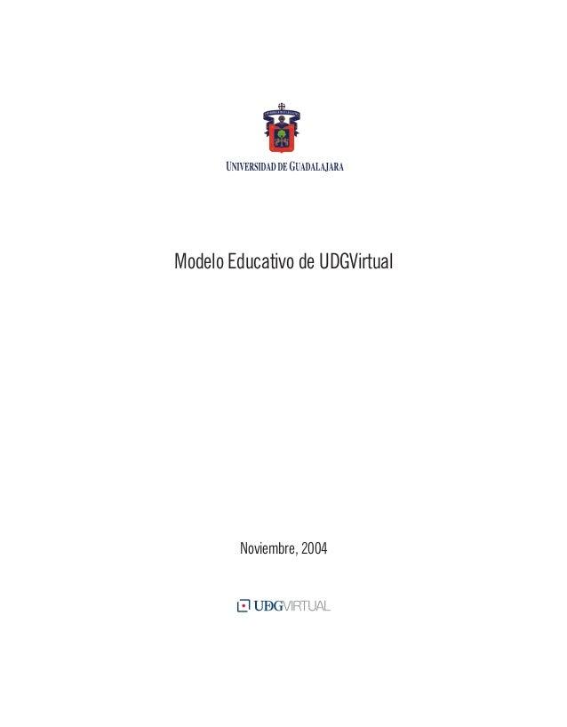 Modelo Educativo de UDGVirtual Noviembre, 2004