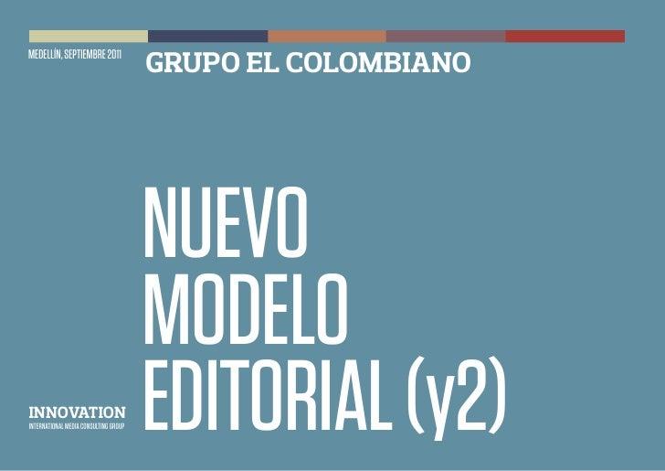 MEDELLÍN, SEPTIEMBRE 2011                                       GRUPO EL COLOMBIANO                                       ...