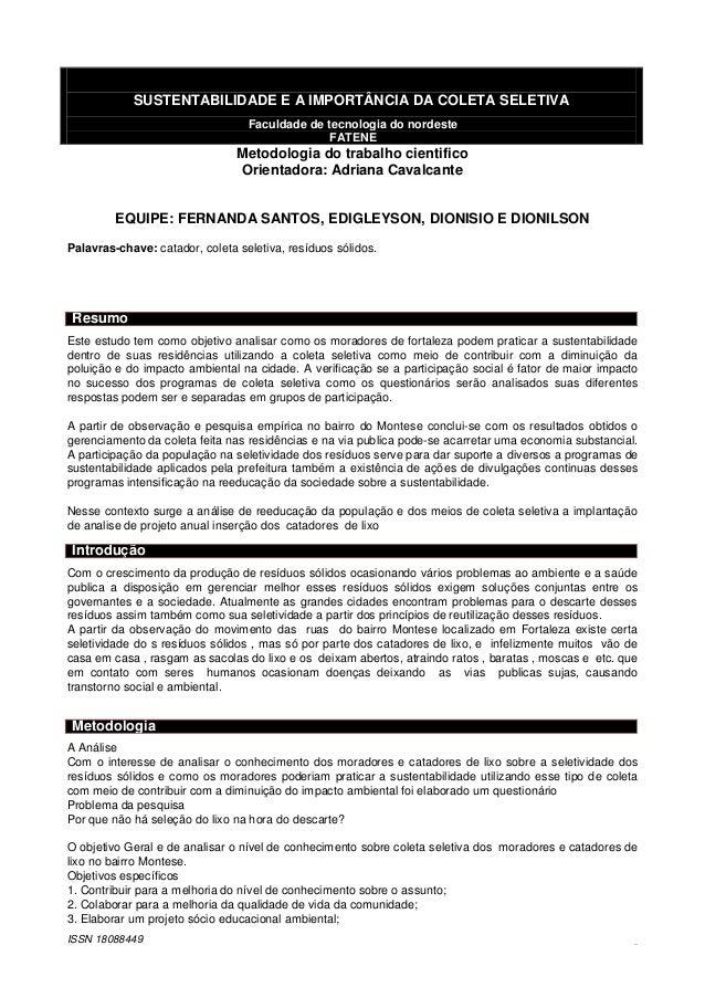 SUSTENTABILIDADE E A IMPORTÂNCIA DA COLETA SELETIVA Faculdade de tecnologia do nordeste FATENE  Metodologia do trabalho ci...