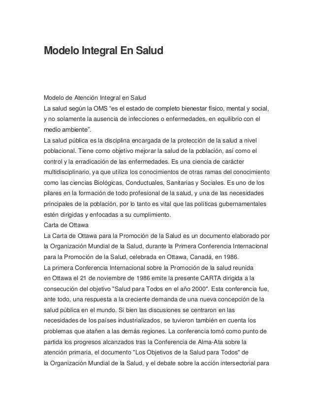"""Modelo Integral En Salud Modelo de Atención Integral en Salud La salud según la OMS """"es el estado de completo bienestar fí..."""