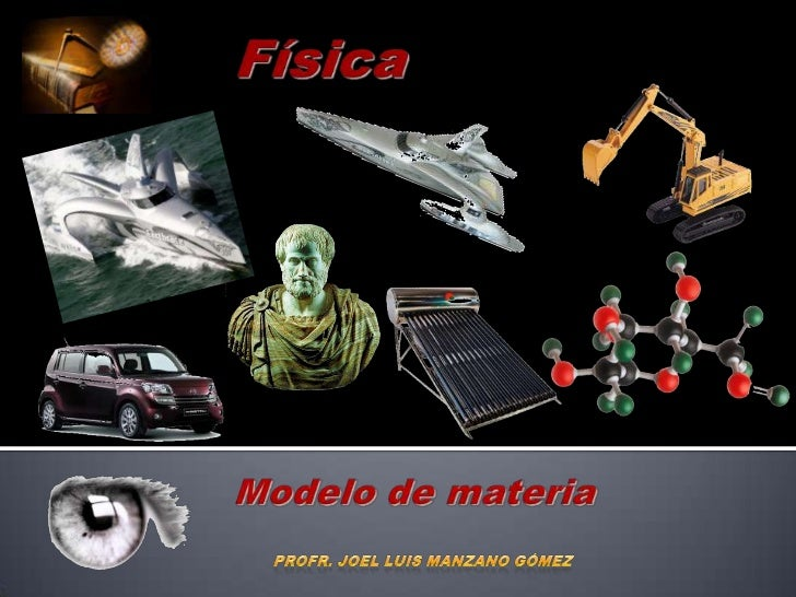 Construcción del modelo      de materia