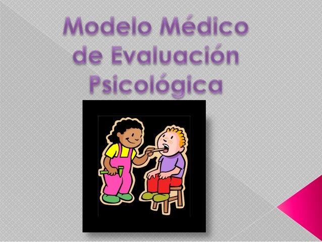  El objeto de estudio del modelo médico esel síntoma. Su formalización teórica es= C f (O)= laConducta está en función d...