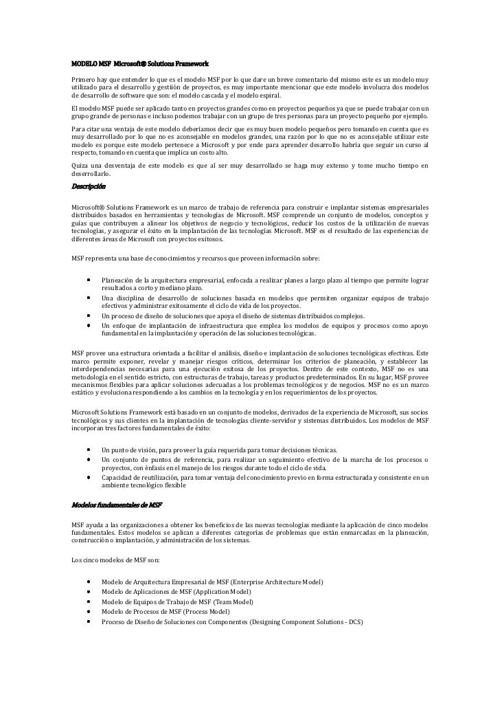 MODELO MSF Microsoft® Solutions FrameworkPrimero hay que entender lo que es el modelo MSF por lo que dare un breve comenta...