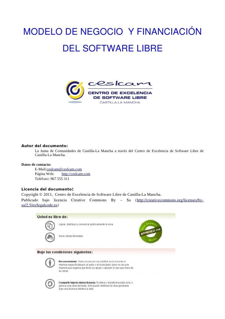 MODELODENEGOCIOYFINANCIACIÓN                         DELSOFTWARELIBRE     Autor del documento:       La Junta de C...