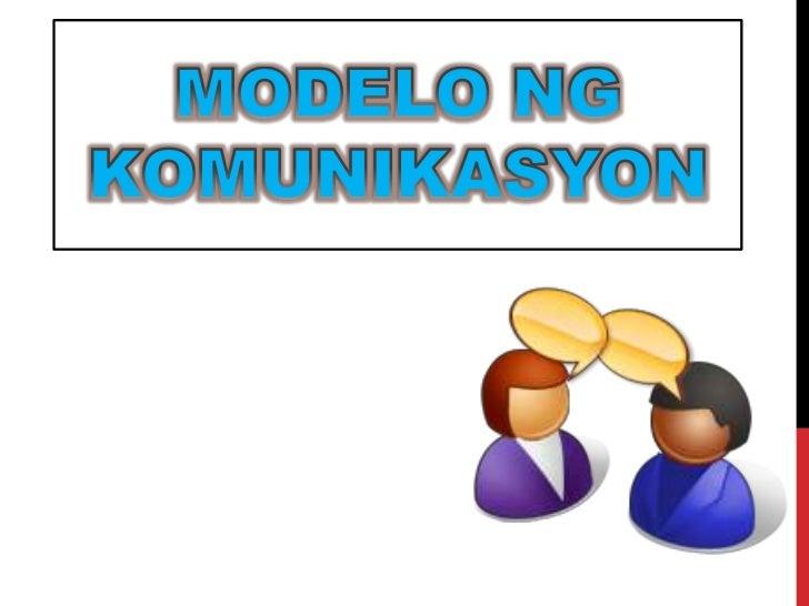 MODELO NG KOMUNIKASYON<br />