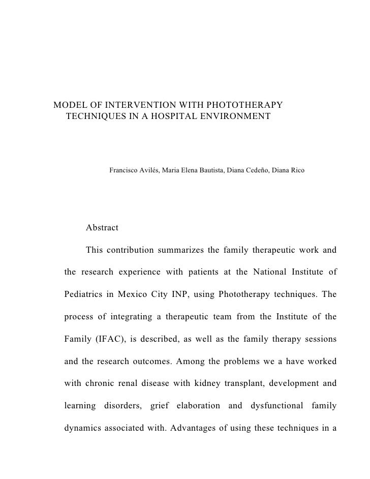 MODEL OF INTERVENTION WITH PHOTOTHERAPY   TECHNIQUES IN A HOSPITAL ENVIRONMENT                 Francisco Avilés, Maria Ele...
