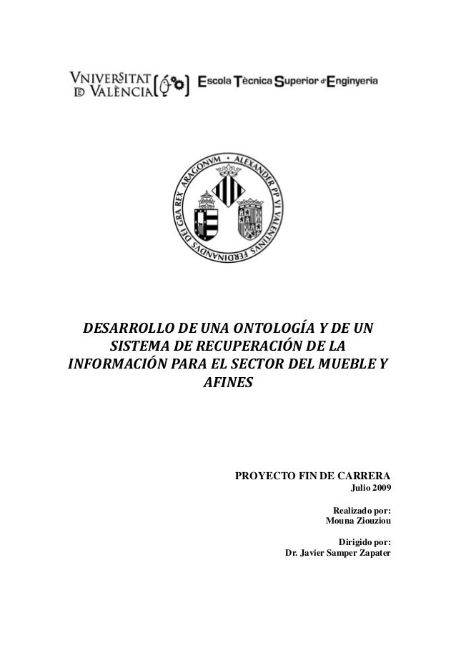 DESARROLLODEUNAONTOLOGÍAYDEUN SISTEMADERECUPERACIÓNDELA INFORMACIÓNPARAELSECTORDELMUEBLEY AFINES  PROYE...