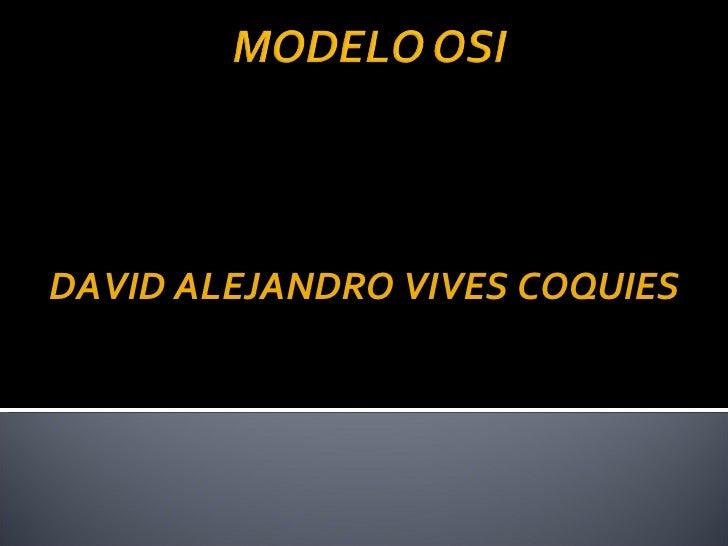 DAVID ALEJANDRO VIVES COQUIES