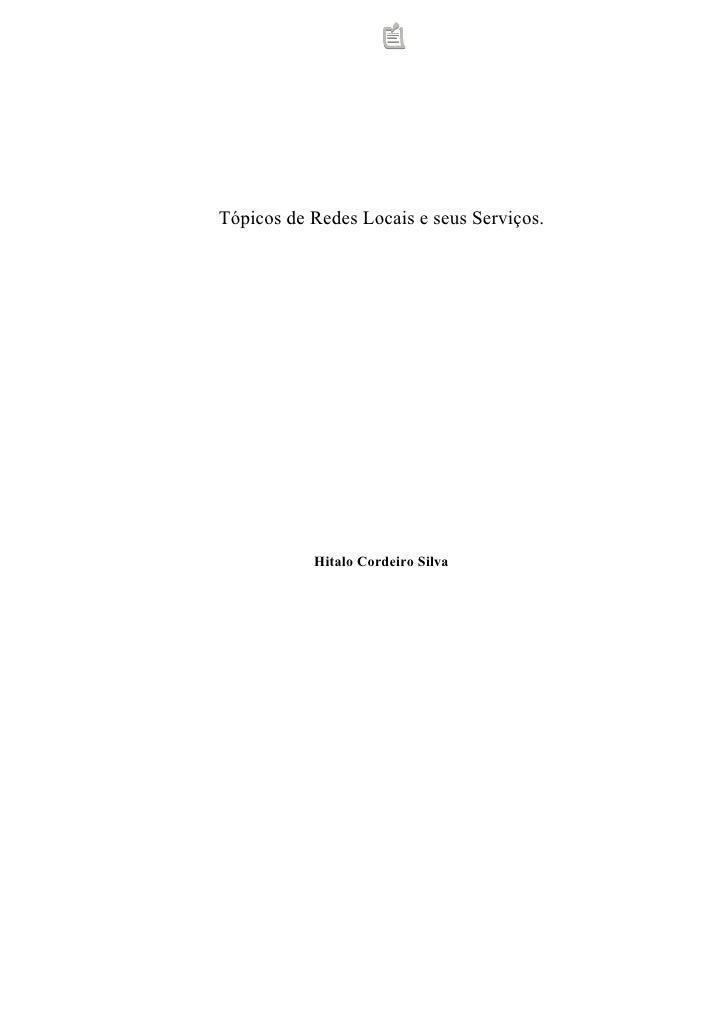 Tópicos de Redes Locais e seus Serviços.                Hitalo Cordeiro Silva